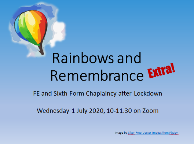 Remembrance and Rainbows – EXTRA!  Workshop for FE & 6th Form Chaplains