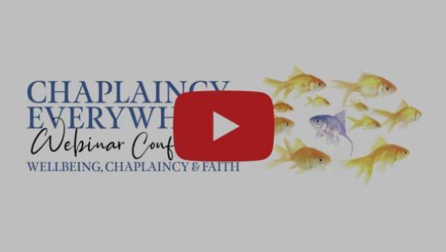Chaplaincy, Wellbeing and Faith Webinar